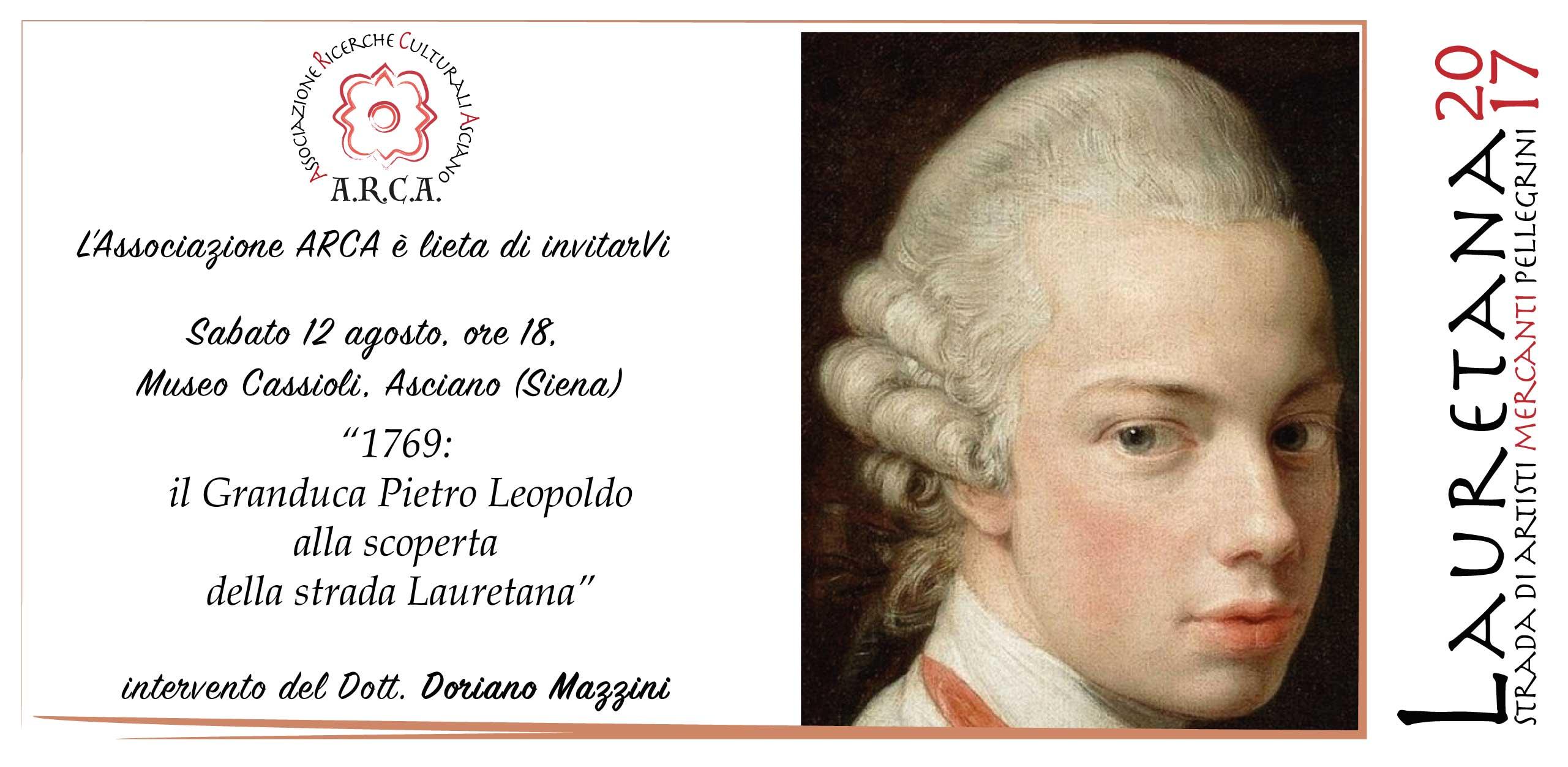 """""""1769: il Granduca Pietro Leopoldo alla scoperta della strada Lauretana"""""""