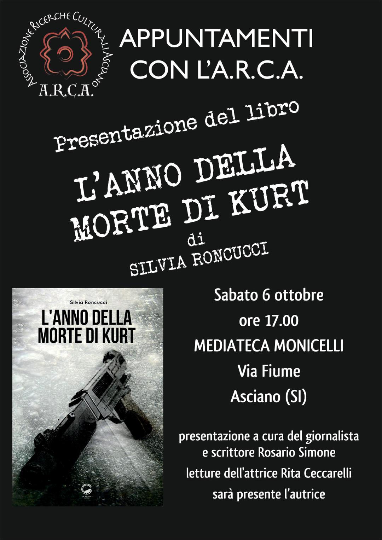 """Appuntamenti con l'ARCA – Presentazione del Libro """"L'anno della morte di Kurt"""" – Sabato 6 Ottobre"""